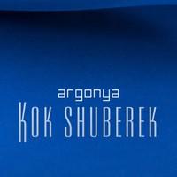 Argonya – Kok Shuberek